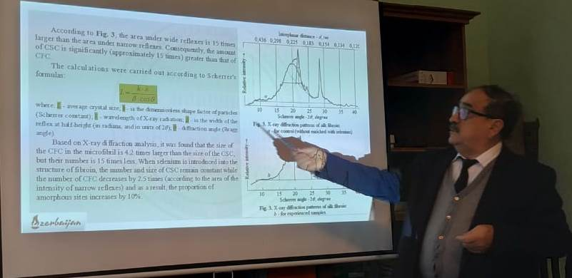 """On November 15, 2019 scientific seminar was held in ANAS, Sheki Regional Scientific Center. In the seminar the director of ANAS, Sheki Regional Scientific Center, PhD on physics-math, docent Yusif Shukurlu reported with the theme named """"The effect of selenium on the supramolecular structure and thermal characteristics of fibroin Bombyx mori L""""."""